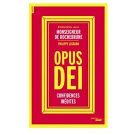 Opus Dei - Unveröffentlichte Vertraulichkeiten